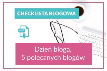 Dzień blogów 2018 i darmowa checklista blogowa!