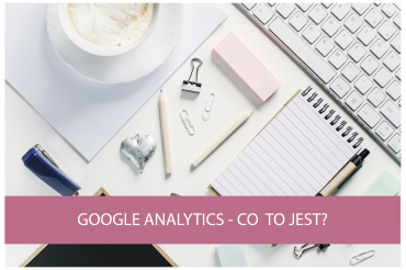 Poznaj Google Analytics #1