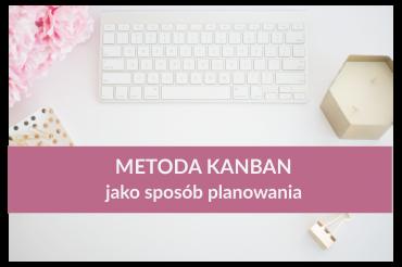 Metoda Kanban jako sposób planowania – Asana