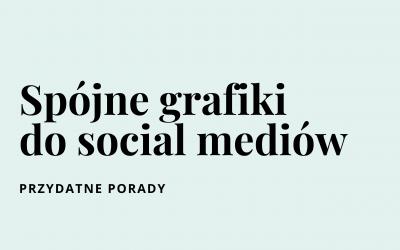 Spójne grafiki do social mediów